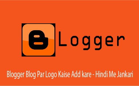 blogger-blog-par-logo-kaise-add-kare