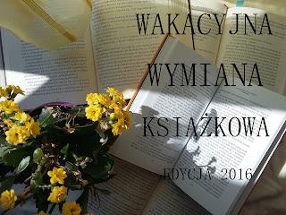 http://czytelniadominiki.blogspot.com/2016/05/wakacyjna-wymiana-ksiazkowa-edycja-2016.html