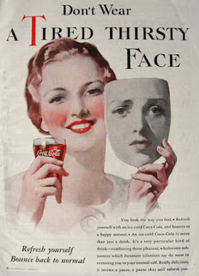 Coca-Cola -- Don't Wear a Tired Thirsty Face