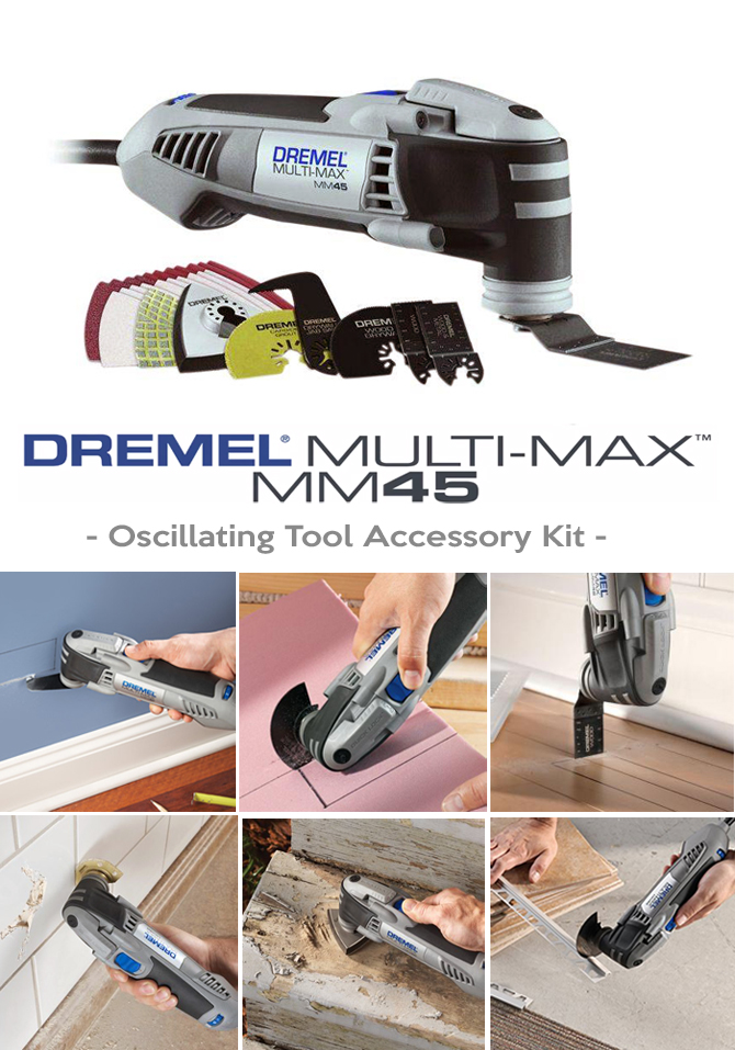 Dremel Multi-Max MM45 wiht lots of uses around the house