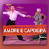 Amore e Capoeira (Samba) Remixed by Watazu