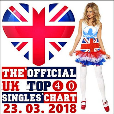 The Official UK Top 40 Singles Chart 23 03 2018