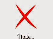 About Me: I Hate...