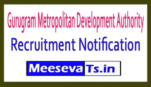 Gurugram Metropolitan Development Authority GMDA Recruitment