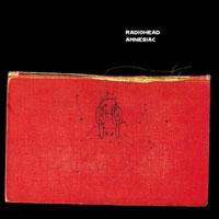 Worst to Best: Radiohead: 07. Amnesiac