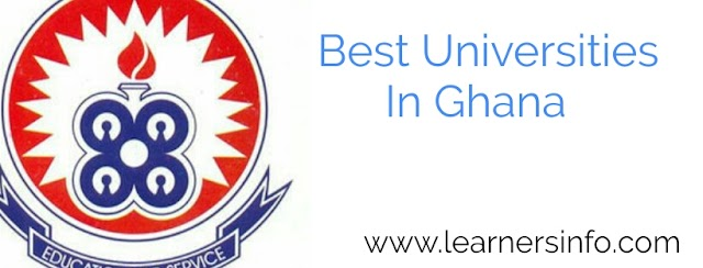 Best Universities To Attend In Ghana