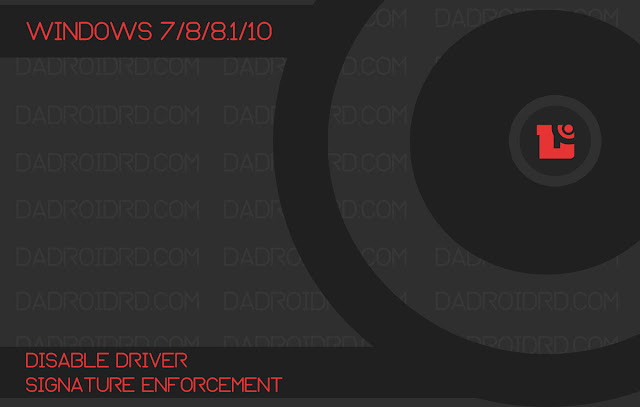 Panduan Disable Driver Signature Enforcement Temporary  Panduan Disable Driver Signature Enforcement Temporary (sementara) untuk Windows 7/8/8.1/10 terkompleks