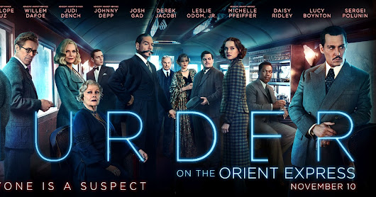 Film Önerisi: Murder on the Orient Express & The Shape Of Water