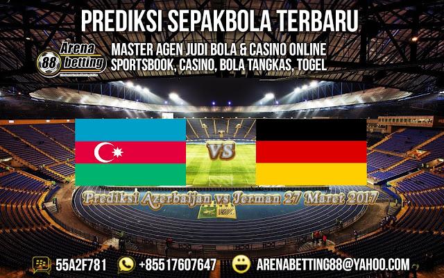 Prediksi Azerbaijan vs Jerman 27 Maret 2017