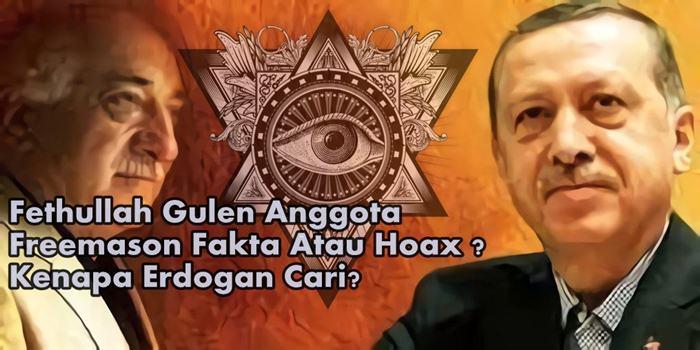 Fethullah Gulen AnggotaFreemason Fakta Atau Hoax ?Kenapa Erdogan Cari?
