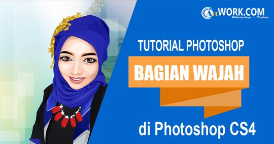 Adobe Photoshop CS4 : Tutorial Vector Memberi Warna Kulit Bagian Wajah