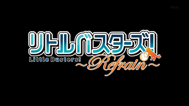 Download Little Busters! Refrain BD [Subtitle Indonesia][Tamat]