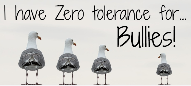 I have Zero tolerance for bullies text