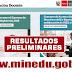 MINEDU: Resultados Examen de Ascenso y Examen de Directores y Especialistas en Educación de UGEL y DRE 2018 (Miércoles 25 Julio) Toda la información aquí - www.minedu.gob.pe