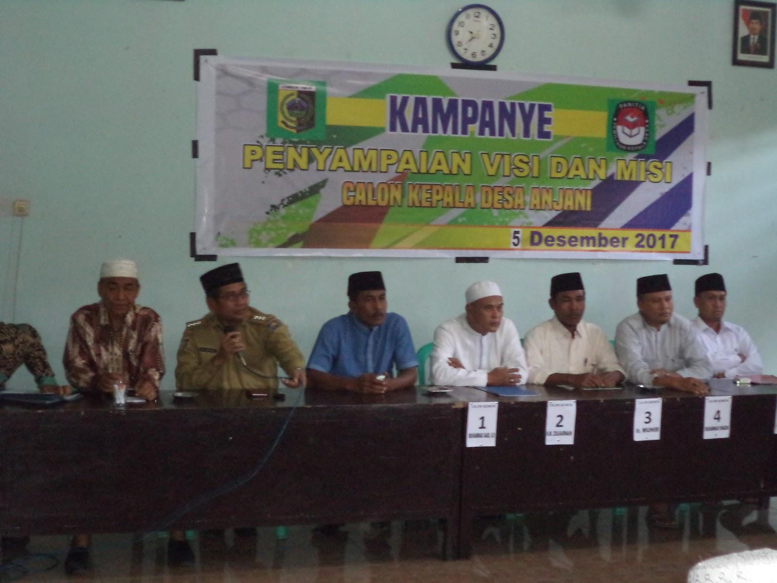 Penyampaian Visi Dan Misi Calon Kepala Desa Anjani Periode 2018 2024