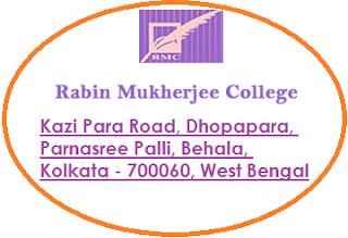 Rabin Mukherjee College, Kazi Para Road, Dhopapara, Parnasree Palli, Behala, Kolkata - 700060, West Bengal