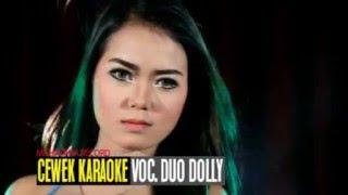Lirik Lagu Duo Dolly – Cewek Karaoke