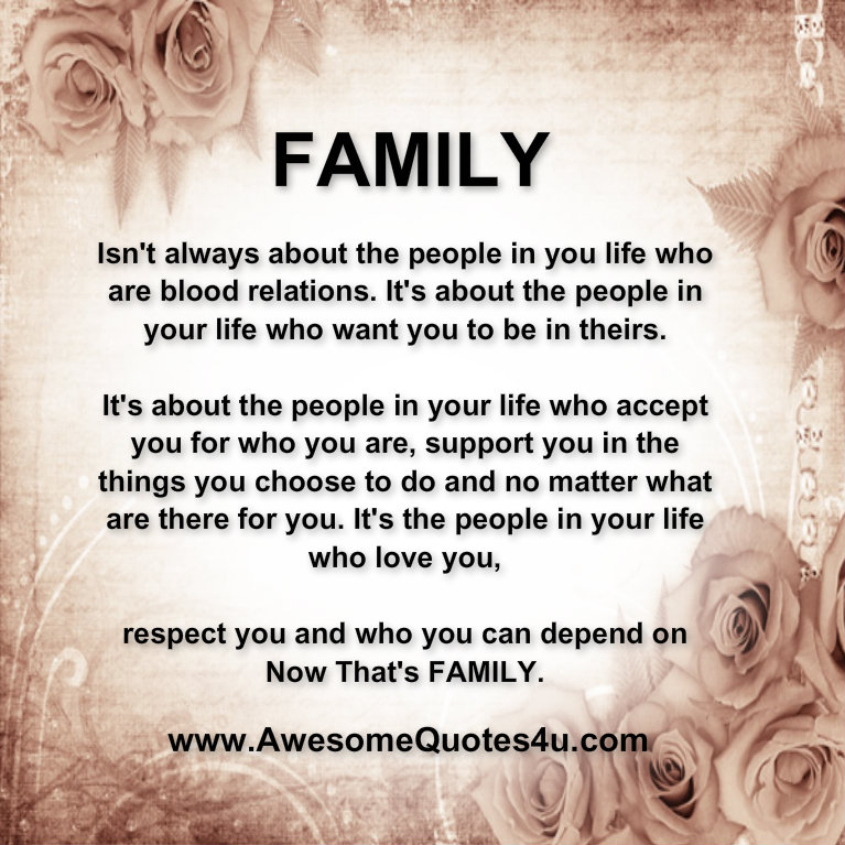 Awesome Quotes What Is Family All About