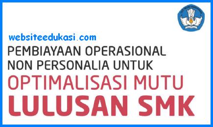 Buku Pembiayaan Operasional Non Personalia untuk Optimalisasi Mutu Lulusan SMK