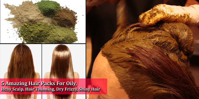 5 Amazing Hair Packs For Oily, Itchy Scalp, Hair Thinning, Dry Frizzy, And Shiny Hair