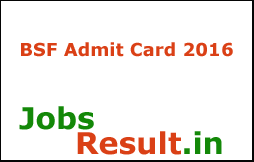 BSF Admit Card 2016