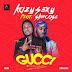 Music - Kazy Sexy & Slimcase – Gucci