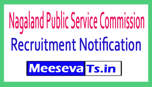 Nagaland Public Service Commission NPSC Recruitment