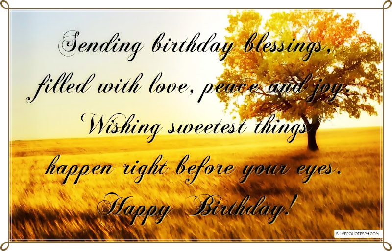 Sending Birthday Blessings, Picture Quotes, Love Quotes, Sad Quotes, Sweet Quotes, Birthday Quotes, Friendship Quotes, Inspirational Quotes, Tagalog Quotes