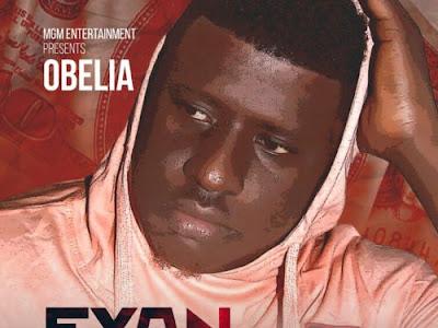 DOWNLOAD MP3:  Obelia - Eyan Soname (Prod. By Mic Daviz)