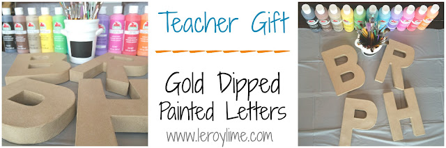 gold dipped painted letters - teachers gift - leroylime