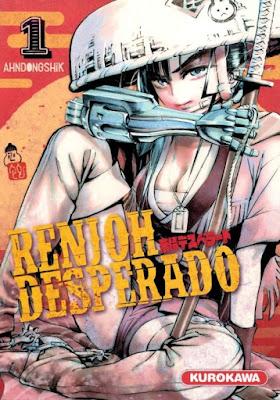 Renjoh Desperado Tome 1 aux éditions Kurokawa