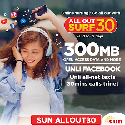 Sun All Out Surf 30 : 300MB Data + Unli FB + 30mins Trinet Calls and Unli All-Net Texts