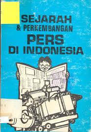 Pengertian Pers,Fungsi Pers,Sejarah Pers,Peranan Pers Dan Penjelasan Terlengkap Mengenai Pers