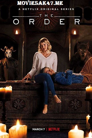 The Order Season 1 2019 Download 480p 720p 1080p