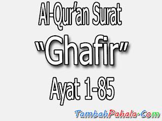 bacaan surat ghafir, arab surat ghafir, terjemahan surat ghafir, latin surat ghafir, Al-Qur'an surat ghafir