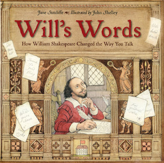 http://www.penguinrandomhouse.com/books/253521/wills-words-how-william-shakespeare-changed-the-way-you-talk-by-jane-sutcliffe-author-john-shelley-illustrator/9781580896382/