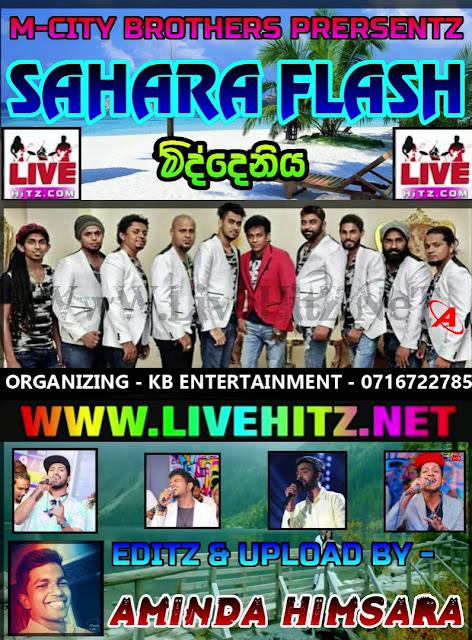 SAHARA FLASH LIVE IN MIDDENIYA 2018-11-30