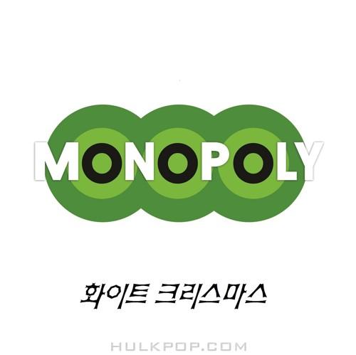 Monopoly – 화이트크리스마스 (2013)