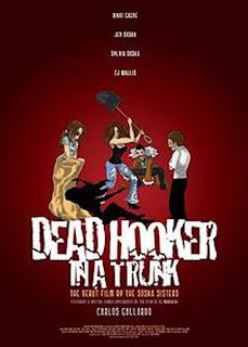 Dead Hooker in a Trunk - 2009