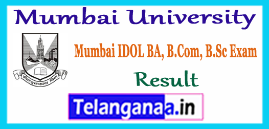 Mumbai University BA B.Sc B.Com IDOL Result 2018 ~ MU FY SY TY