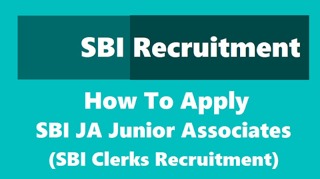 how to apply for sbi ja junior associates / sbi clerks recruitment 2018,sbi clerks onine application form,sbi ja online application form,sbi ja admit cards,sbi ja results,sbi clerks admit cards,sbi clerks results