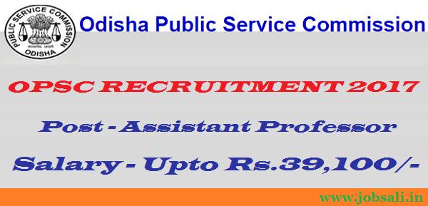 odisha psc 2017, govt jobs in odisha, OPSC Assistant Professor vacancy