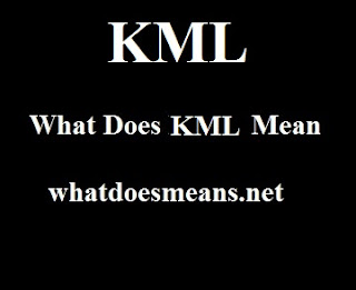 What Does KML Mean