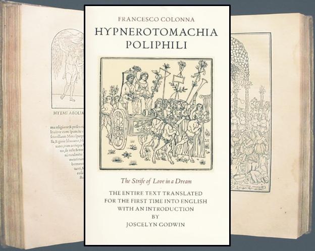 Hypnerotomachia Poliphili, A Luta Amorosa de Poliphilo em um Sonho