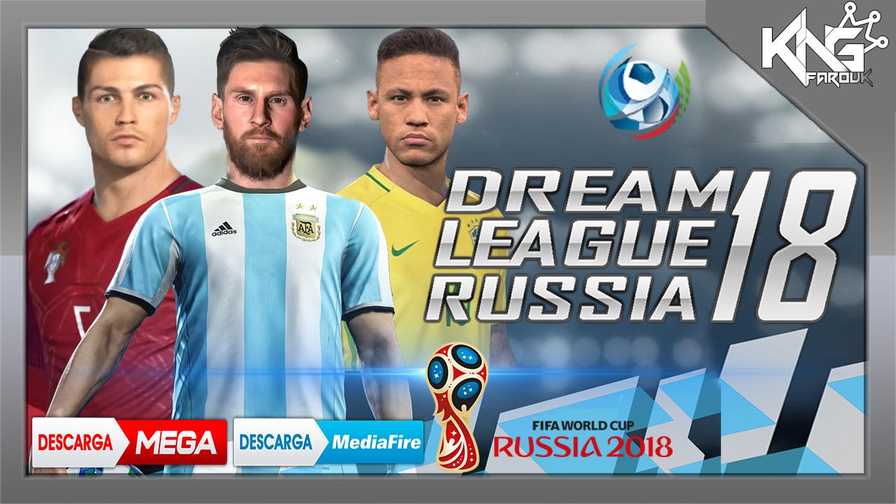 تحميل لعبة Dream League Russia 2018 للأندرويد L مونديال روسيا 2018