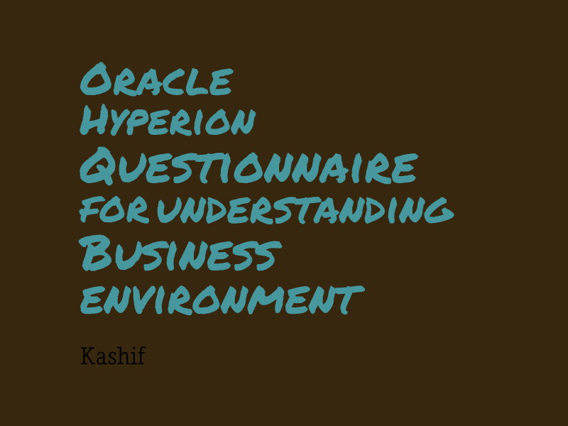Oracle Hyperion Planning and Budgeting Questionnaire