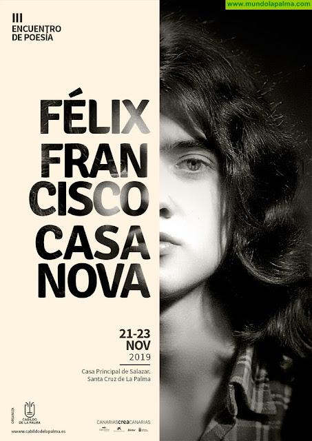 El III Encuentro Literario Félix Francisco Casanova trae a La Palma al editor de la obra completa del joven poeta palmero