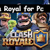 Download Clash Royale for Windows PC 7/8/10/xp