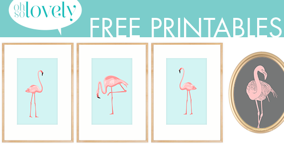 Oh So Lovely Blog Pretty In Pink Flamingos Free Printables