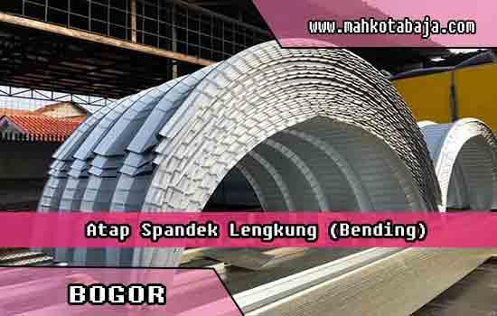 harga atap spandek lengkung Bogor